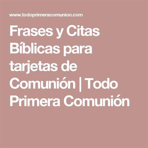 Frases De La Biblia Para Primera Comunion | frases y citas b 237 blicas para tarjetas de comuni 243 n todo