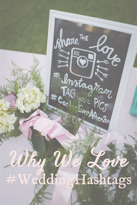 Awesome Wedding Hashtags by Why Wedding Hashtags Are Awesome