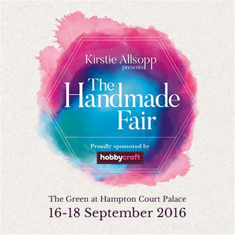 Handmade Fair - meet the experts hton court 14 16 september 2018 the