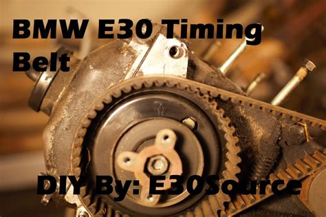 bmw timing belt replacement the official bmw e30 timing belt replacement 325e s 325i x