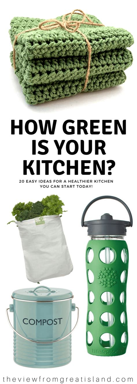 Yum Market Finds Make Earth Day Everyday by 20 Easy Steps To A Greener Kitchen The View From Great