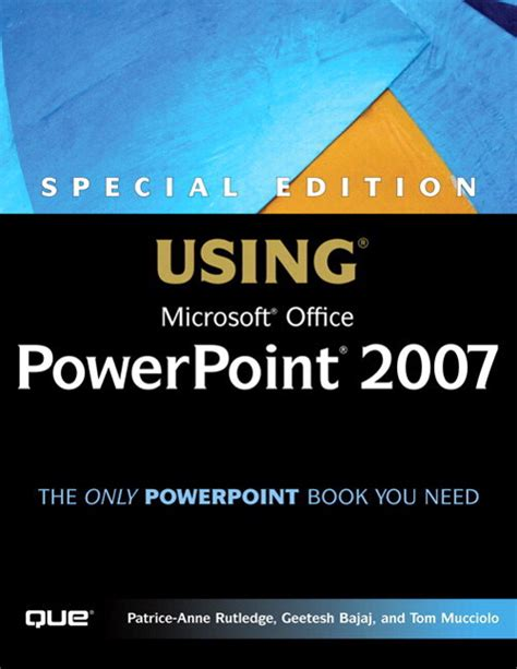 Uses Of Microsoft Office Special Edition Using Microsoft Office Powerpoint 2007 Que