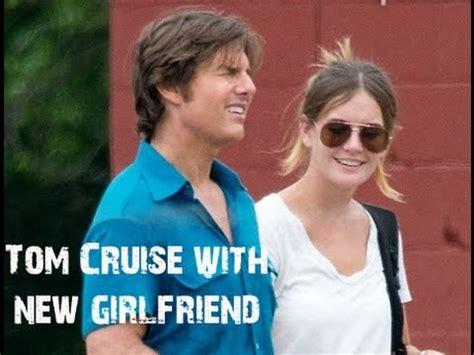 tom cruise new girlfriend 2015 tom cruise with new girlfriend jule 2015 youtube
