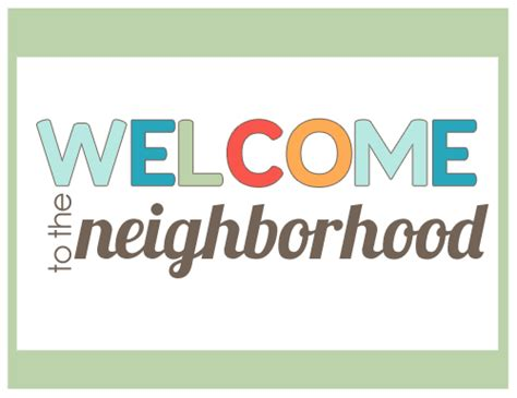 Welcome To The Neighborhood By Mique From 30days Beneath My Heart Welcome To The Neighborhood Letter Template