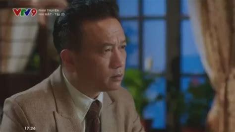 Phim Hai Mat Vtv9 by Phim Hai Mặt Tập 23 Phim Trung Quốc Vtv9 Phim H 224 I Mới