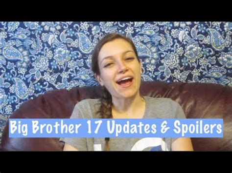 Big 8 An Update by Big 17 Updates Spoilers 8 18 15