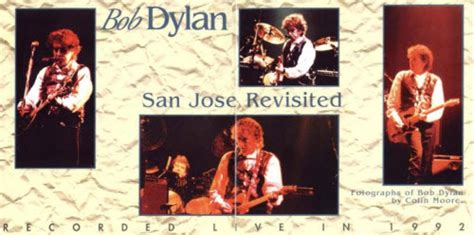 along with the gods san jose may 9 bob dylan san jos 233 california 1992 all dylan a