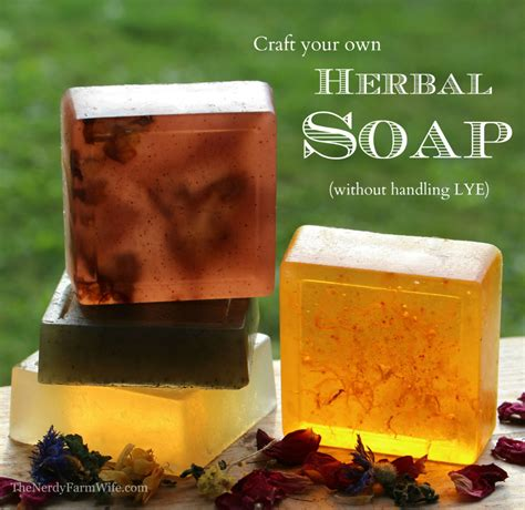 Handmade Soap Without Lye - how to make herbal soap without lye