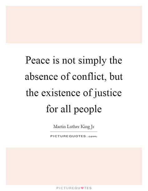 Justice Not For All peace is not simply the absence of conflict but the