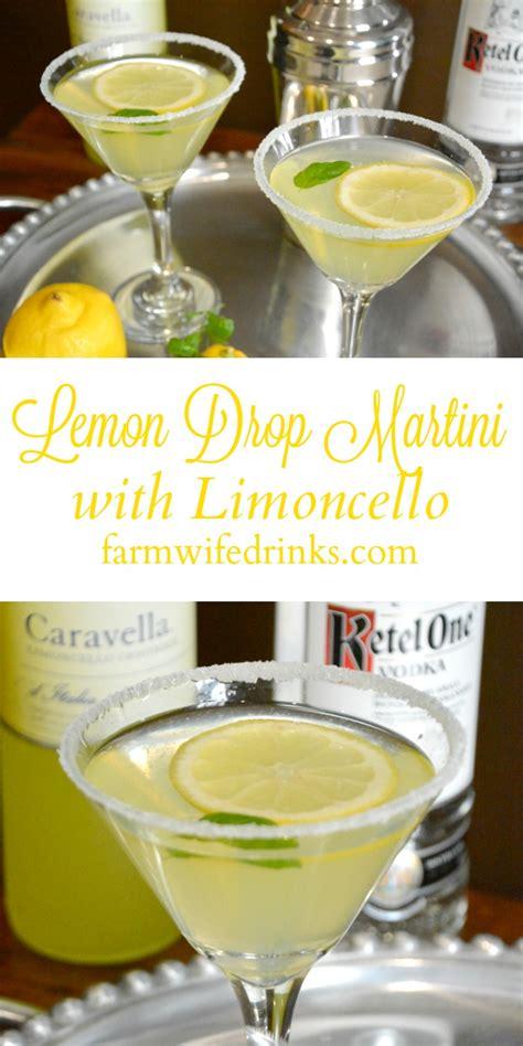 lemon drop lemon drop with limoncello the farmwife drinks