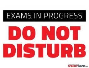 Do Not Disturb Sign Template by Free Exams In Progress Do Not Disturb Printable Sign