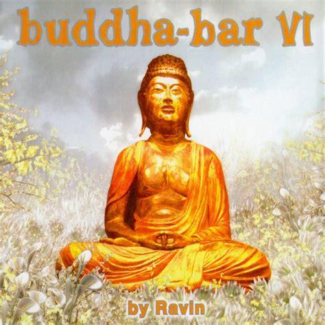 top buddha bar songs buddha bar vi disc 1 rebirth mp3 buy full tracklist