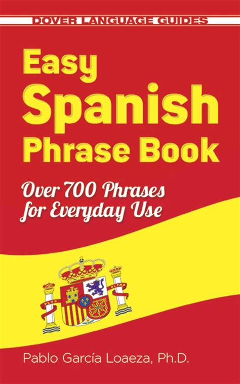 cheapest copy of easy spanish phrase book new edition over 700 phrases for everyday use dover