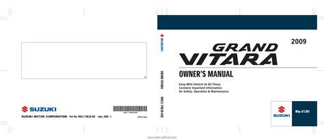 suzuki grand vitara 2006 2009 ultimate factory service repair workshop manual service service manual 2009 suzuki grand vitara owners repair manual suzuki grand vitara 2006 2009