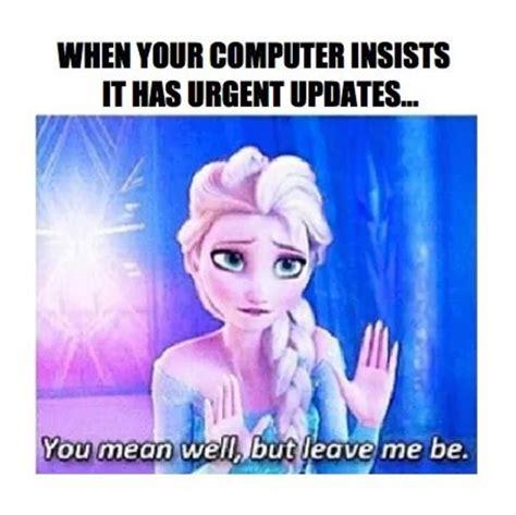 Frozen Meme - 30 frozen quotes and memes