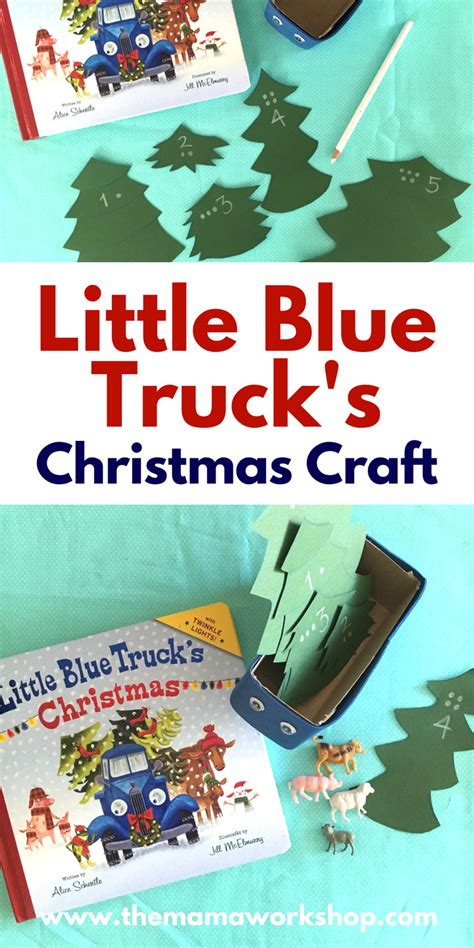 little blue trucks christmas 0544320417 little blue truck s christmas craft the mama workshop