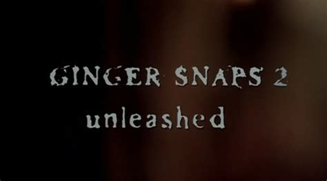 ginger snaps 2 unleashed popcorn the horror digest ginger snaps 2 unleashed werewolf