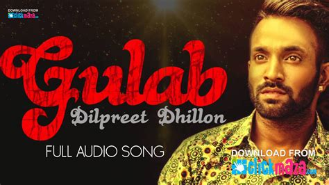 song new punjabi gulab dilpreet dhillon ft goldy crew
