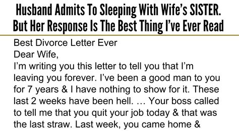 Beautiful Divorce Letter Beautiful Quotes Husband Admits To Sleeping With Wife S But Response Is The Best