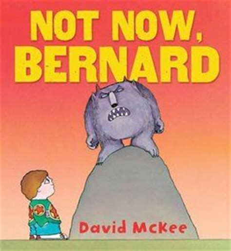 libro not now bernard 17 best images about david mckee on canvas sneakers framed prints and cowboys