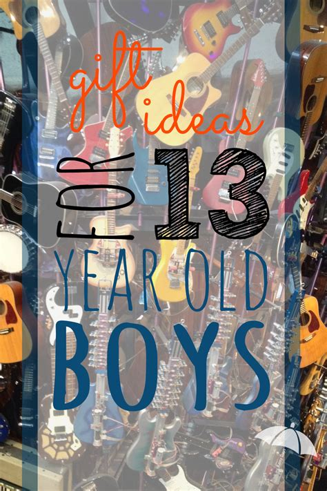 gifts for a 13 year gift ideas for 13 year boys and rainy days