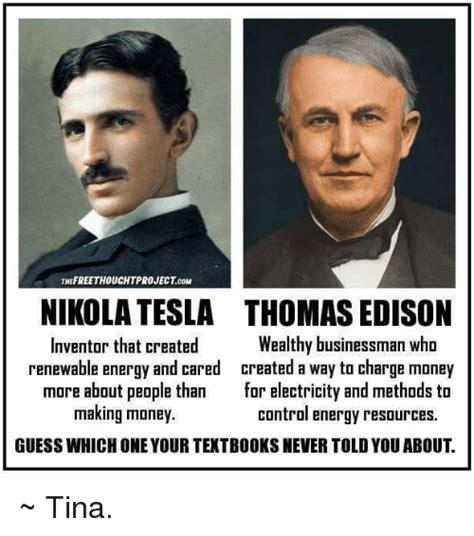 Does Tesla Make Money Thefreethouchtprojectcom Nikola Tesla Edison