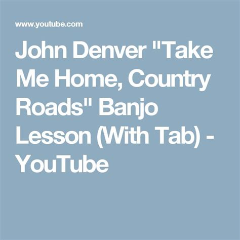 denver quot take me home country roads quot banjo lesson
