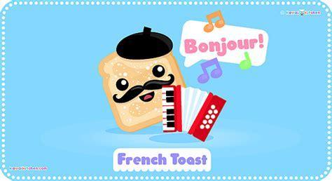 Kawaii French Toast cartoon   Bonjour! It's French toast