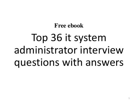 top 10 it system administrator questions and answers