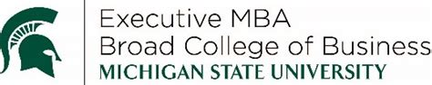 State Executive Mba by Michigan State Eli Broad College Of Business