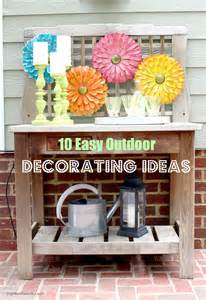 Outside Home Decor Ideas 10 Easy Outdoor Decorating Ideas Bright Bold And Beautiful