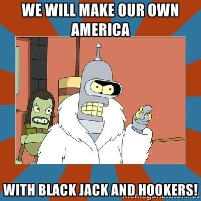 Meme Generator Bender - i m going to build my own theme park with blackjack and