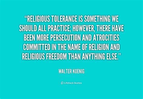 tolerance quotes tolerance quotes by quotesgram