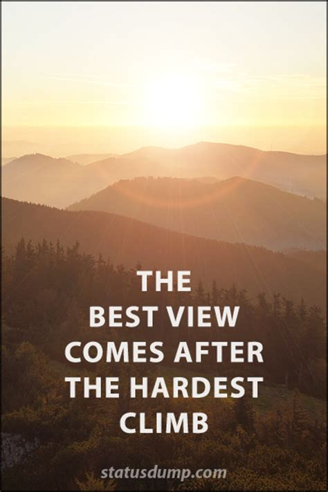 the best view comes after the hardest climb quotes faith