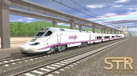 new era spain trainz a new era spain trainz rutas add on renfe s