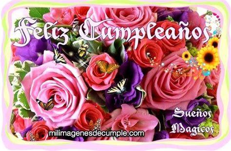 imagenes de feliz cumpleaños con rosas imagenes de cumplea 241 os con flores feliz cumplea 241 os