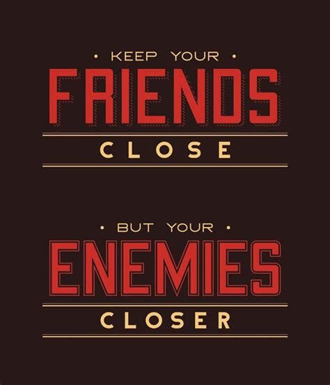 Enemy Quotes Friends And Enemies Quotes Quotesgram