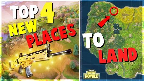 8 Ways To Land A New by Top 4 Unknown New Places To Land For Easy Wins Fortni