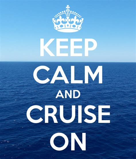 Wall Saying Stickers keep calm and cruise on keep calm and carry on image