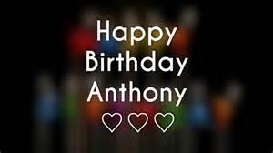 Happy birthday anthony valentineblog net