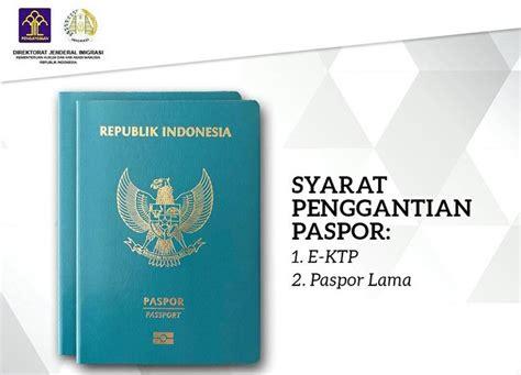 buat paspor baru karena hilang kini cukup bawa e ktp dan paspor lama syarat ganti paspor