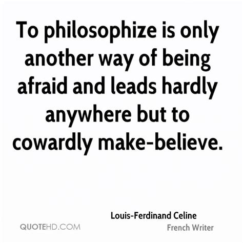 From One To Another Be Afraid by Louis Ferdinand Quotes Quotehd