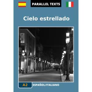testo spagnolo letture graduate spagnolo e testi con traduzione a fronte