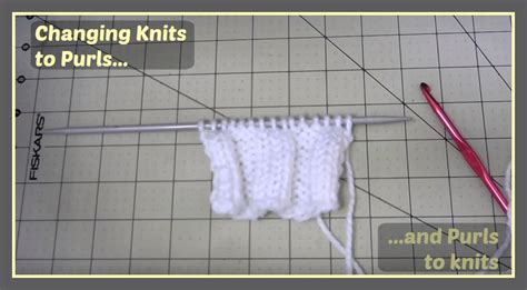how to switch between knit and purl change knit to purls and purls to knits a free tutorial