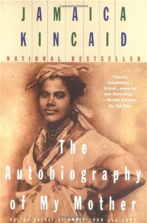 biography books pdf the autobiography of my mother by jamaica kincaid