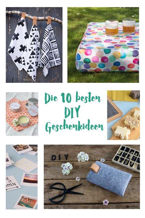 Diy Ideen Geschenke by Best Of Diy Geschenke