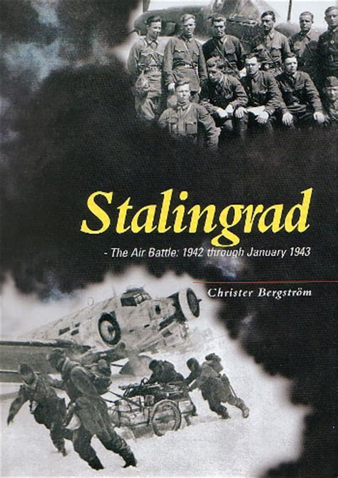 stalingrad books stalingrad the air battle book review by rob baumgrtner