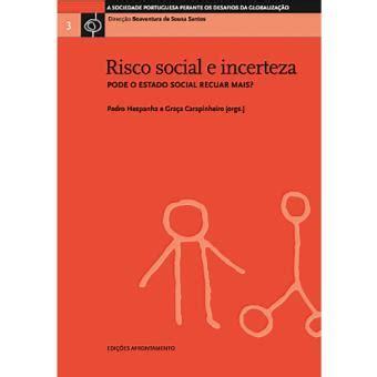 risco social e incerteza pedro hespanha gra 231 a