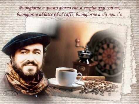 testo buongiorno a te buongiorno a te pavarotti testo