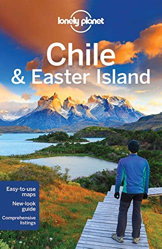 Lonely Planet Chile Amp Easter Island Travel Guide